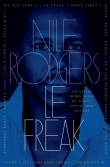 Nile Rodgers - Le Freak: An Upside Down Story of Family, Disco, and Destiny