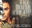 VanVelzen - The Rush Of Life