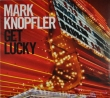 Mark Knopfler - Get Lucky Cd + Dvd