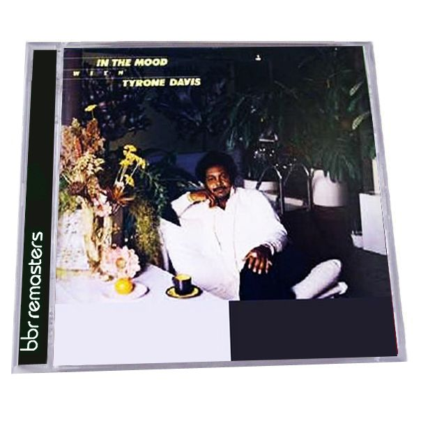 Tyrone Davis In The Mood I Cant Wait