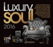 V/a - Luxury Soul 2016  3-cd