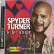 Spyder Turner - Is It Love You're After - The Whitfield Records Years (1978-1980)