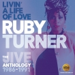 Ruby Turner - Livin' A Life Of Love - The Jive Anthology 1986 -1991