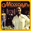 Maxayn - Reloaded: The Complete Recordings 1972-1974  3-cd