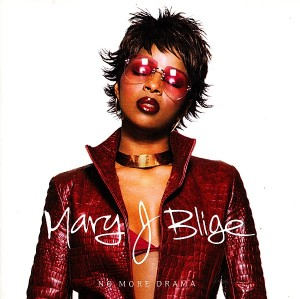 Mary J. Blige – No More Drama