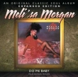 Meli'sa Morgan: Do Me Baby (expanded Edition)