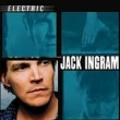 Jack Ingram - Elctronic