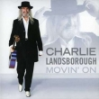 Charlie Landsborough - Movin On