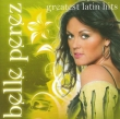 Belle Perez - Greatest Latin Hits