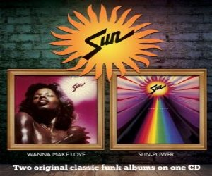 Sun - Wanna Make Love / Sun-Power