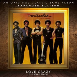 Miracles - Love Crazy