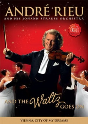 Andre Rieu - And The Walz Goes On