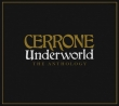 Cerrone - Underwold - The Anthology  2-cd