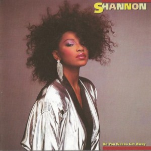 Shannon - Do You Wanna Get Away
