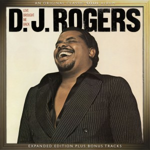 D.J. Rogers - Love Brought Me Back