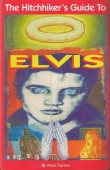 Hitch-Hiker's Guide to Elvis by Mick Farren