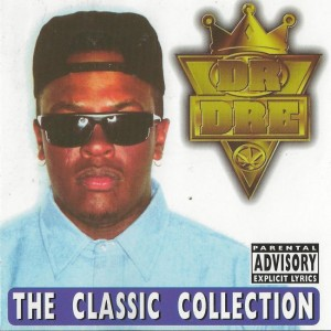 Dr. Dre ‎– The Classic Collection