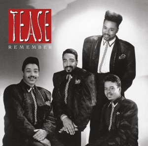 Tease – Remember