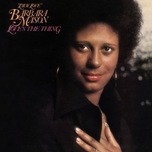 Barbara Mason - Love's The Thing (Remastered)