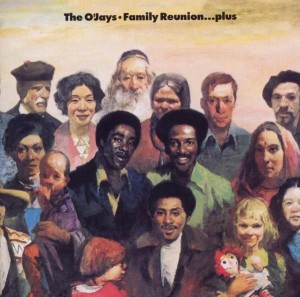 O'Jays, The ‎– Family Reunion
