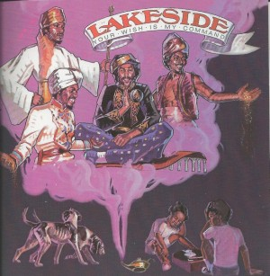 Lakeside ‎– Your Wish Is My Command