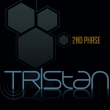 Tristan  -  2nd Phase