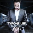 Tyrone Lee - Inviation