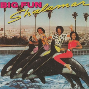 Shalamar ‎– Big Fun