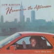 Lew Kirton – Heaven in the Afternoon