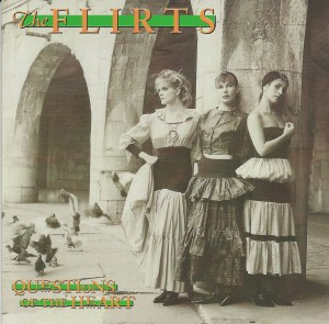 The Flirts ‎– Questions Of The Heart