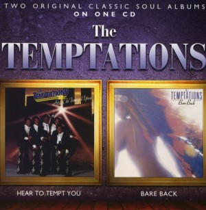 The Temptations ‎– Hear To Tempt You / Bare Back