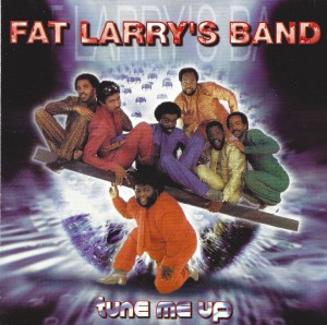Fat Larry's Band - Tune Me Up ( Straight From The Heart )