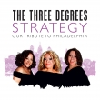 Three Degrees - Strategy: Our Tribute to Philadelphia