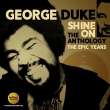 George Duke - Shine On ~ The Anthology, The Epic Years 1977-1984