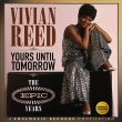 Vivian Reed - Yours Until Tomorrow (Tye Epic Years)