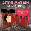 Alton McClain & Destiny - It Must Be Love / More Of You