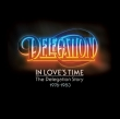 Delegation - In Love's Time: The Delegation Story 1976-1983 2-cd  bbr