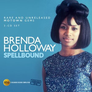 Brenda Holloway - Spellbound: Rare & Unreleased Motown Gems 2-cd