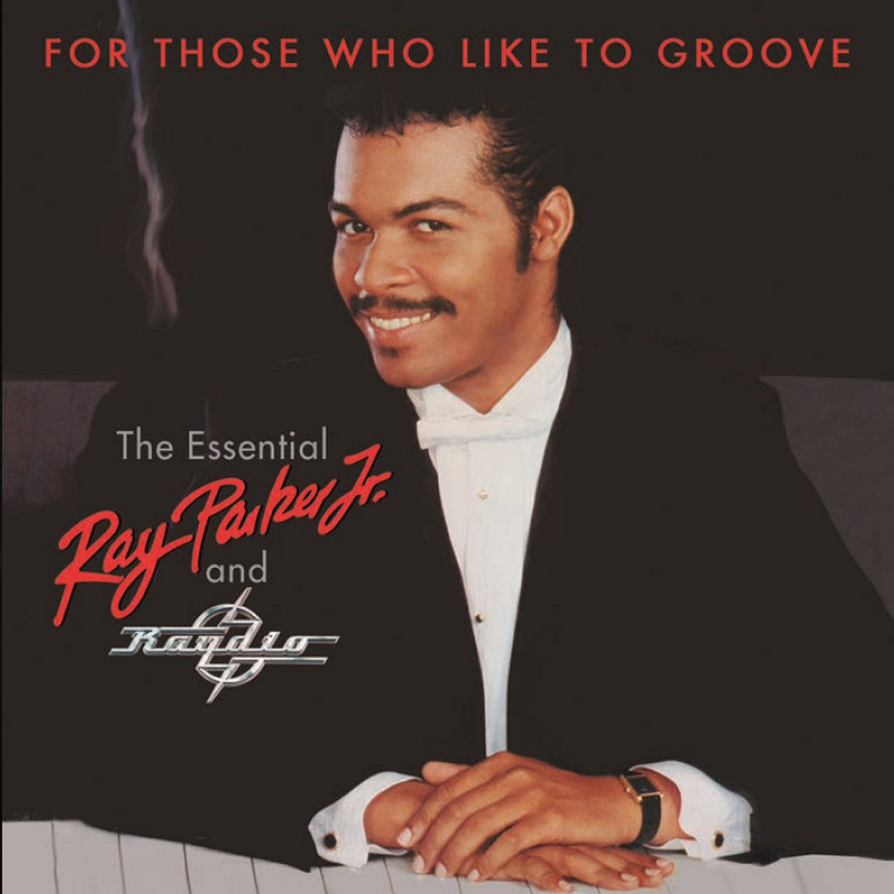 Ray Parker Jr Amp Radio For Those Who Like To Groove 2 Cd