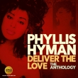Phyllis Hyman - Deliver The Love / The Anthology