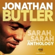 Jonathan Butler - Sarah Sarah / The Anthology 2-cd.