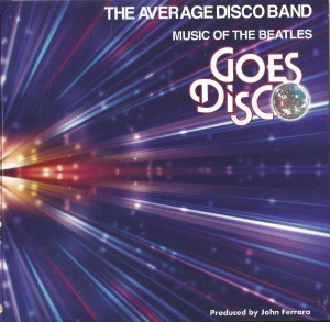 The Average Disco Band ‎– Music Of The Beatles Goes Disco