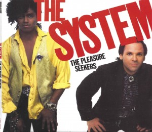 The System ‎– The Pleasure Seekers