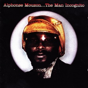 Alphonse Mouzon ‎– The Man Incognito