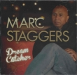Marc Staggers ‎– Dream Catcher