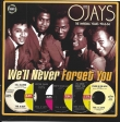 The O'Jays ‎– We'll Never Forget You - The Imperial Years 1963-66