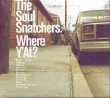 Soul Snatchers - Where Y'At?
