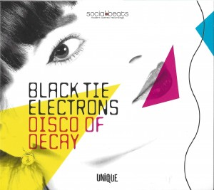 Black Tie Electrons - Disco Of Decay