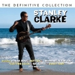Stanley Clarke ‎– The Definitive Collection