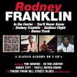 Rodney Franklin ‎– In The Center / You'll Never Know / Rodney Franklin / Endless Flight